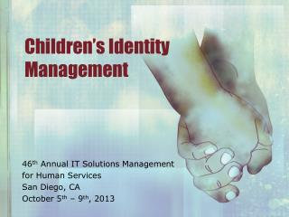 Children's Identity Management