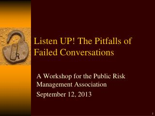 Listen UP! The Pitfalls of Failed Conversations