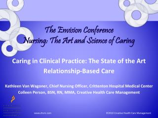 The Envision Conference Nursing: The Art and Science of Caring