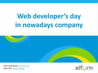 Web developer's day in nowadays company