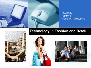 Technology in Fashion and Retail
