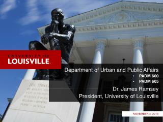 Department of Urban and Public Affairs PADM 600 PADM 605