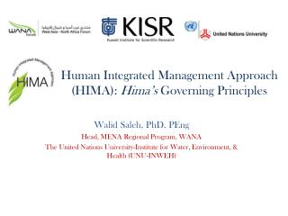 Human Integrated Management Approach (HIMA ):  Hima's Governing Principles