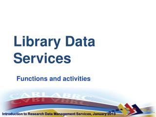 Library  D ata  S ervices