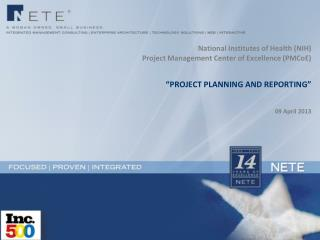 National Institutes of Health (NIH) Project Management Center of Excellence ( PMCoE )