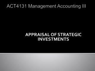 ACT4131  Management Accounting III MANAGEMENT ACCOUNTING III