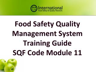 Food Safety Quality Management System Training Guide  SQF Code Module 11