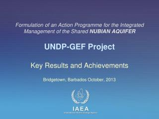 Formulation  of an Action Programme for the Integrated Management of the Shared  NUBIAN AQUIFER UNDP-GEF Project
