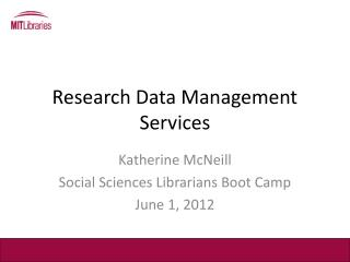 Research Data Management Services
