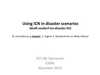 IETF  88, Vancouver ICNRG November 2013