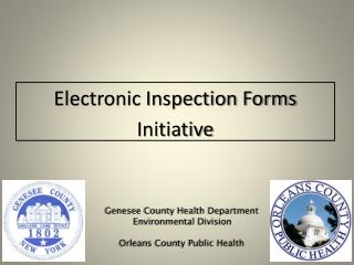 Electronic Inspection Forms Initiative