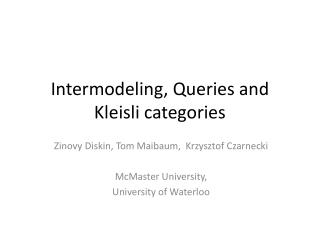 Intermodeling , Queries and  Kleisli  categories