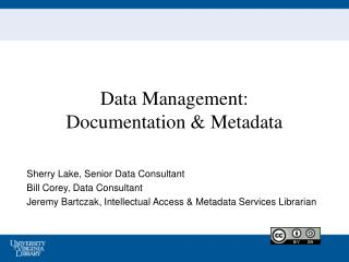 Data  Management: Documentation & Metadata