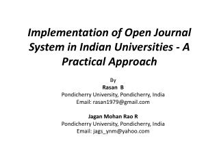 Implementation of Open Journal System in Indian Universities - A Practical Approach