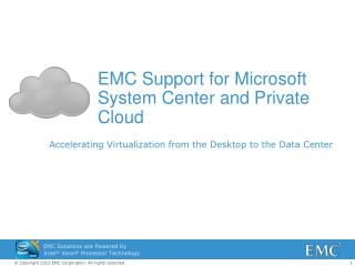 EMC Support for Microsoft  System Center and Private Cloud