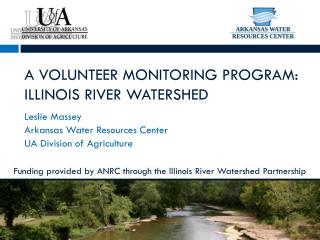 A Volunteer Monitoring Program: Illinois River Watershed