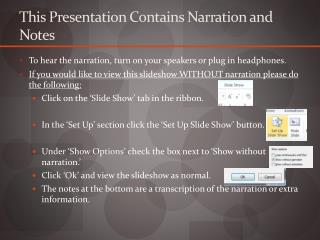 This Presentation Contains Narration and Notes