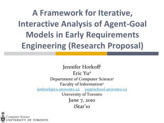 A Framework for Iterative, Interactive Analysis of Agent-Goal Models in Early Requirements Engineering  (Research Propo