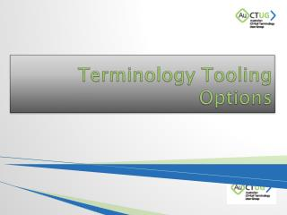 Terminology Tooling Options