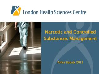 Narcotic and Controlled Substances Management