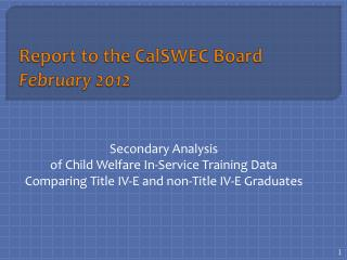 Report to the CalSWEC Board February 2012