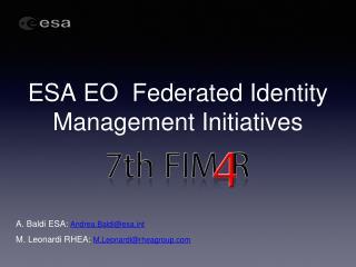 ESA EO  Federated Identity Management Initiatives