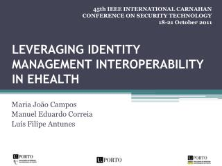 Leveraging identity management interoperability  in  eHealth