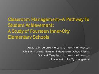 Classroom  Management—A Pathway To Student Achievement: A Study of Fourteen Inner-City Elementary Schools