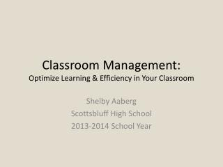 Classroom Management: Optimize Learning & Efficiency in Your Classroom