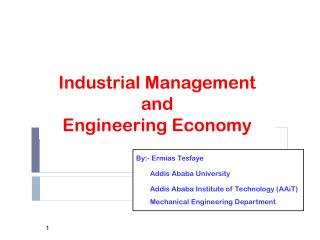 Industrial Management  and  Engineering Economy