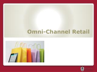Omni-Channel Retail