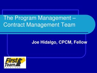 The Program Management – Contract Management Team