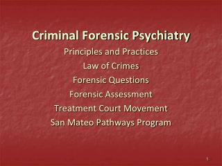 Criminal Forensic Psychiatry Principles and Practices Law of Crimes Forensic Questions Forensic Assessment Treatment Co