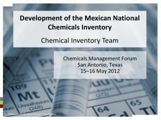 Chemicals Management Forum San Antonio, Texas  15–16 May 2012