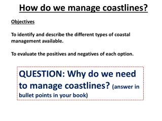 How do we manage coastlines?