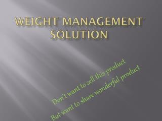 Weight management Solution