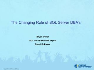 The Changing Role of SQL Server DBA's