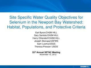 Site Specific Water Quality Objectives for Selenium in the Newport Bay Watershed: Habitat, Populations, and Protective