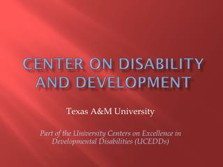 Center on Disability  and Development