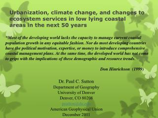 Urbanization, climate change, and changes to ecosystem services in low lying coastal  areas in the next 50 years