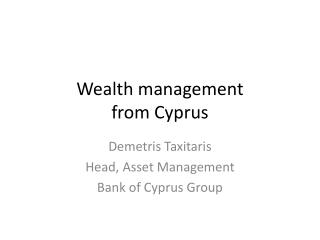 Wealth management  from Cyprus