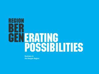 Business in  t he Bergen Region