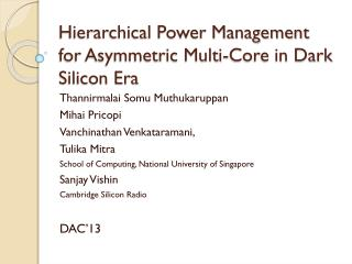 Hierarchical Power Management for Asymmetric Multi-Core in Dark Silicon Era