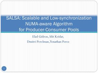 SALSA: Scalable and Low-synchronization NUMA-aware Algorithm  for  Producer-Consumer Pools
