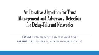 An Iterative Algorithm for Trust Management and Adversary Detection for Delay-Tolerant Networks