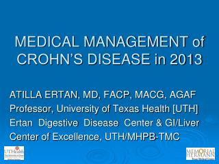 MEDICAL MANAGEMENT of  CROHN'S  DISEASE in 2013