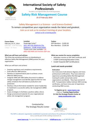 What you will learn and achieve This three day workshop will focus on developing an effective Safety Risk Management (S