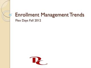 Enrollment Management Trends