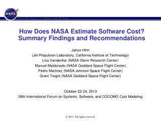 How Does NASA Estimate Software Cost? Summary Findings and Recommendations