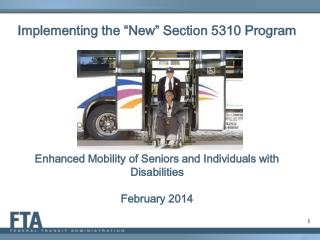 Enhanced Mobility of Seniors and Individuals with Disabilities February 2014